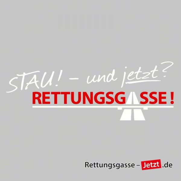 """Aufkleber """"Stau! - und JETZT? Rettungsgasse!!!"""" in Weiss/Rot"""