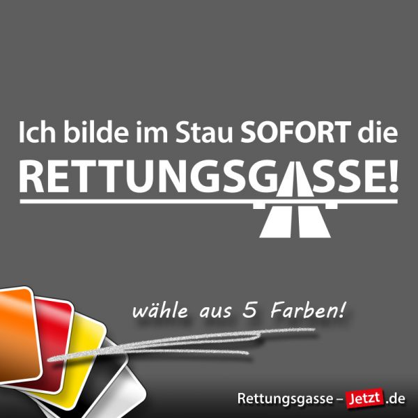 """Sticker: """"Ich bilde im Stau die Rettungsgasse!"""" - Titelfoto mit Farbauswahl: """"wähle aus 5 Farben"""""""