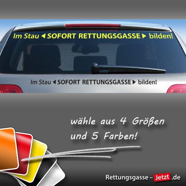 """Schriftzug: """"Im Stau SOFORT Rettungsgasse bilden!"""""""