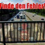 """Autobahnbrücke mit Rettungsgasse-Banner - """"Finde den Fehler"""""""